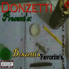 https://flic.kr/p/fjxUWp | Donzetti Presents - Donzetti's Favorite's (feat. Chili-Bo) | Chili-Bo Appears Courtesy Of Drink-A-Lot Records Visit Us @ www.chilibomusic.com #chilibo #chilibomusic #rap #hiphop #westcoastrap #drinkalotrecords #westcoasthiphop #albumcover #rapmusic #music #undergroundHipHop #gangstarap #undergroundrap #hiphopmusic #indieartist #independentmusic