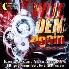 Wul Dem Again Riddim - Yellow Moon Records