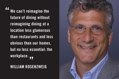 Investor William Rosenzweig writes about using technology to transform food at work an avenue for health promotion.