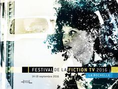 Le programme du Festival de la Fiction TV de la Rochelle (Actus)