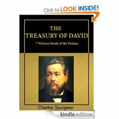 Amazon.com: The Treasury of David: Charles Spurgeon Commentary on Psalms (with Active Table of Contents) [Illustrated] eBook: Charles H. Spu...