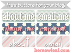 Free, downloadable buttons for your #blog from Her New Leaf #blogging