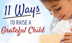 11 Ways To Raise A Grateful Child