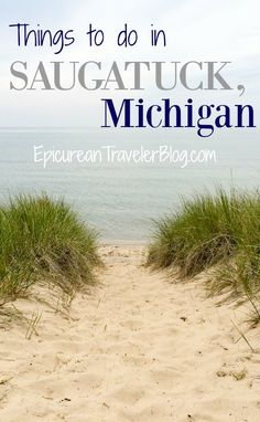 Saugatuck is a charming small town in West Michigan. This post shares four fun things to in day there! | EpicureanTravelerBlog.com
