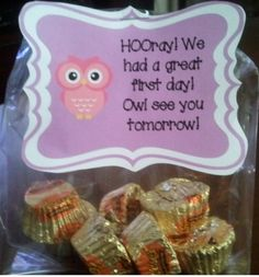 First day of school owl gift!  Would switch out the peanut butter cups.