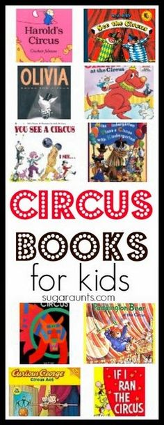 Circus books for circus themed learning and play. This would be a great list of books to read before a visit to the circus!