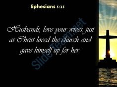 0514 ephesians 525 husbands love your wives powerpoint church sermon Slide03 http://www.slideteam.net/