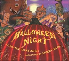 'Twas Halloween night and all through the house every creature was stirring including the mouse; Halloween Night by Marjorie Dennis Murray illustrated by Brandon Dorman. Halloween Books For Kids, Halloween Stories, Halloween Pictures, Halloween Night, Baby Halloween, Spooky Halloween, Halloween Themes, Halloween Decorations, Spooky Stories