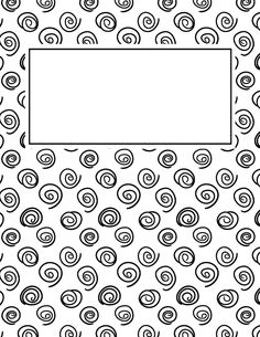 Free printable black and white spiral binder cover template. JPG and PDF versions available. Binder Covers Free, Binder Cover Templates, Notebook Covers, Journal Covers, Adult Coloring Pages, Coloring Books, Borders And Frames, Good Notes, Paper Envelopes