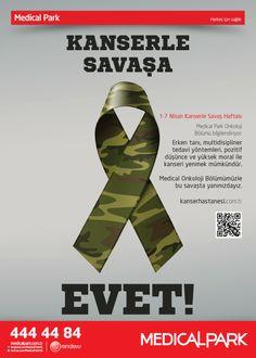1-7 Nisan Kanserle Savaş Haftası. Erken tanı, mültidisipliner tedavi yöntemleri, pozitif düşünce ve yüksek moral ile kanseri yenmek mümkün!    Kanserle Savaşa EVET!