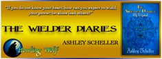 http://ravenswoodpublishing.blogspot.com/p/the-wielder-diaries-by-ashley-scheller.html