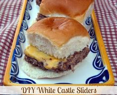 Mommy's Kitchen - Home Cooking & Family Friendly Recipes: DIY White Castle Sliders (My Favorite Burger as a Kid)