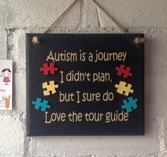 Autism wooden sign with a lovely quote and jigsaw pieces. by AceSentimentalGifts on Etsy https://www.etsy.com/listing/291467265/autism-wooden-sign-with-a-lovely-quote