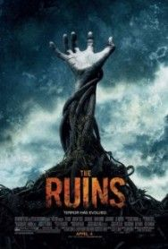 The Ruins Movie Review | The Movies Center