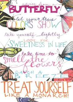 Advice from a ButterflyBlank Greeting Card Front: Advice from a BUTTERFLY Let your true colors show Take yourself lightly Look for sweetness in life Take time to smell the flowers Catch a breeze Treat yourself like a monarch! Wedding Advice, Wedding Planning, Successful Relationships, Gifts For Nature Lovers, True Nature, New Journey, Life Advice, Blank Cards, Happy Thoughts
