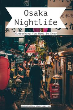 Osaka Nightlife – Everything You Need To Know – Inside Our Suitcase Staying in Osaka and looking to explore just as much of the nightlife as the day? Check out some of the places for the best Osaka Nightlife. Asia Travel, Japan Travel, Japan Trip, Travel Tips, Things To Know, Things To Come, Kansai International Airport, Japan Illustration, Osaka Japan