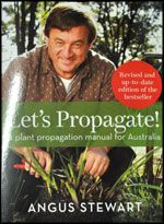 "Let's Propagate  by Angus Stewart  ""Let's propagate"" is for anyone interested in hands-on propagating in Australia."