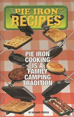 Pie Iron Recipes Cookbook. What a brilliant invention Grill Pan, Camping New Zealand, Cutting Board, Beef, Grilling, Food, Meat, Ox, Griddle Pan