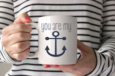 You Are My Anchor Mug US Navy Mug Sailor Mug Romantic Gift for Boyfriend Gift for Sailor Gift Navy Girlfriend Navy Wife Valentines Day Gift