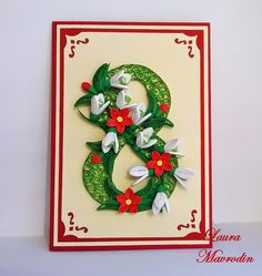quilling my passion: Felicitare 8 March card de 8 martie handmade Quilling Letters, Paper Quilling Patterns, Quilling Flowers, Quilling Cards, Paper Flowers, Women's Day 8 March, 8th Of March, Women's Day Cards, 3d Cards