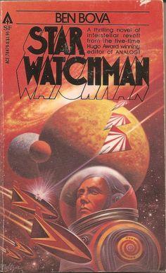 Star Watchman - Ben Bova, cover by Davis Meltzer
