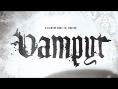 Vampyr - Full movie available on Youtube. They don't make movies like this anymore, where mood and atmosphere is the main focus, not how the busty bimbo gets killed! Many audiences today would not sit through this simply because it doesn't have explosions, ethnic jokes or gory deaths every 5 minutes.