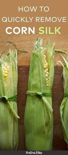 There's nothing worse than spending way too long removing stringy silk from an ear of corn. Here's a trick for dealing with silk in record time.