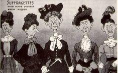 """Sufragistas ridiculizadas en una caricatura ... el motivo de su enfado era el """"no haber sido besadas nunca"""" (sin comentarios)"""