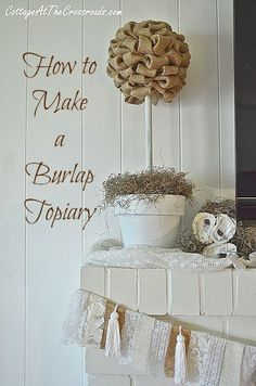This cute, easy to make burlap topiary is perfect for late summer or early fall decor.