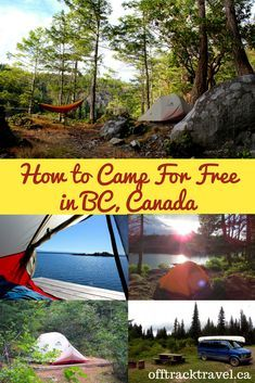 There are hundreds (thousands, even!) of free places to camp all over BC. Here's my guide to finding them and how to camp for free in British Columbia, Canada Camping Photo, Beach Camping, Camping With Kids, Tent Camping, Camping Gear, Motorcycle Camping, Luxury Camping, Camping Equipment, Outdoor Camping