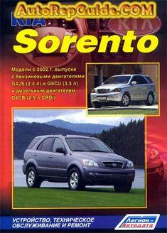Download free - KIA SORENTO (2002+) repair manual: Image: https://www.autorepguide.com/title/kia_sorento_2002.jpg The… by autorepguide.com
