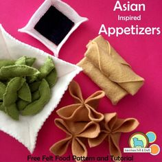 Asian Inspired Appetizers – Felt Food – ~American Felt & Craft ~ Blog