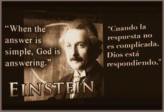 Einstein said it! ∛¼ ≤‰≥  ¡Lo dijo Einstein!