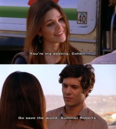 """Love this """"The OC:"""" quote, Summer and Seth"""