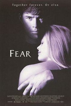 Fear - I love this movie! I've seen it billions of times.