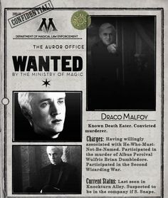 Draco malfoy wanted poster *Not willingly associated with Voldemort...*
