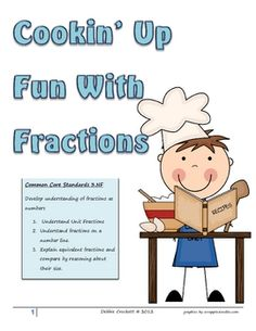 Cookin' Up Fun with Fractions is a complete unit to use while teaching the 3rd grade Common Core Standard 3.NF.  Standards covered       3.NF.1...