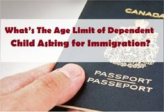 What's The #Age Limit of Dependent #Child Asking for #Immigration?