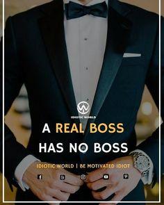 Be Real Boss -- For More Quotes Follow @idiotic.world -- #money #motivation #success #cash #wealth #grind #lifestyle #business #entrepreneur #luxury #moneymaker #work #successful #hardwork #life #hardworkpaysoff #businessman #passion #millionaire #love #networkmarketing #businessowner #motivational #desire #entrepreneurship #stacks #entrepreneurs #smile #idiotic_world #instagood
