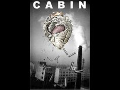Cabin - I was here