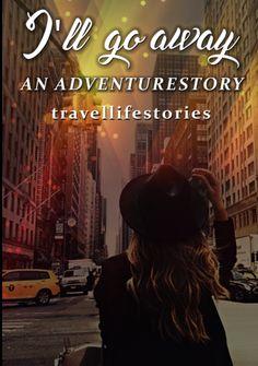 This is my book!!!!!!! Go check it out! https://www.wattpad.com/209635285-i%27ll-go-away%7E-wattys2016-adventure-story-kapitel-1