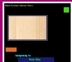 Naked Kitchen Cabinet Doors 163837 - The Best Image Search