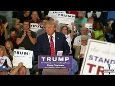 FULL SPEECH (High Quality) Donald Trump AMAAAAZING Rally in Sioux City, ...