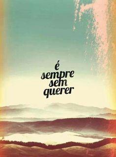 Frase#sempre#assim