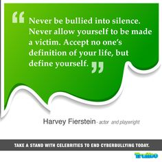 Take a stand with celebrities to end #Cyberbullying today! #HarveyFierstein