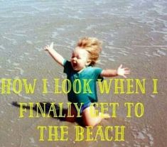 How I look when I finally get to the beach. Call Sun-Surf Realty today to book your beach vacation I Love The Beach, Beach Fun, Ocean Beach, Ocean Girl, Summer Beach, Hyderabad, Ocean Quotes, Sea Qoutes, Moraira