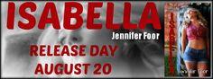 Release Day: Isabella by Jennifer Foor @jennyfoor #NewRelease #1ClickNow #HolyHotness