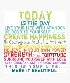 Be good to yourself. Yes. :: 'Today Is the Day' Canvas Wall Art