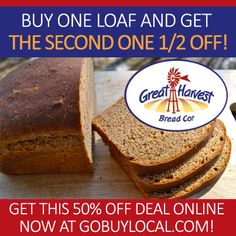 Get 50% OFF Great Harvest Stillwater #bread, fresh out of the oven with this #deal! http://gobuylocal.com/offerseo/Stillwater-MN_/Great_Harvest/3373/3497/