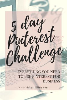 5 Day Pinterest Challenge from Vicky Shilling. Take this 5 day challenge and learn how to use Pinterest for your business. From setting up your account to creating a strategy, Pinterest can drive traffic to your website and grow your business. Sign up now! #vickyshilling #wellnessbusiness #pinteresttips #howtousepinterest #pinterest